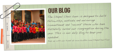 Chapel Choir Tour Blog