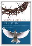 Servitude and Freedom