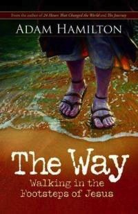 The Way - Walking in the Footsteps of Jesus